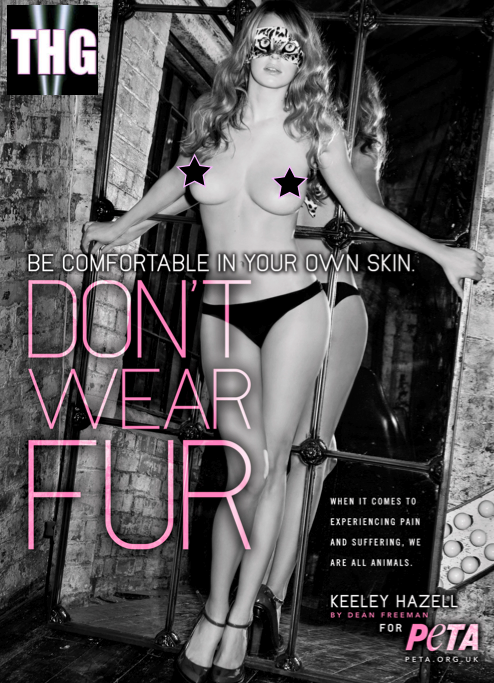Keeley Hazell poses nude for PETA. Hey, everyone else had the honor.